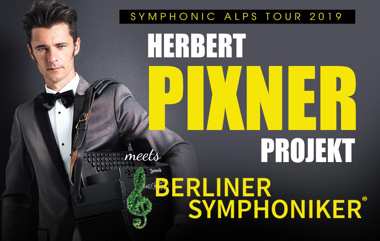 Herbert Pixner Projekt meets Berliner Symphoniker 25.10.-26.11.19
